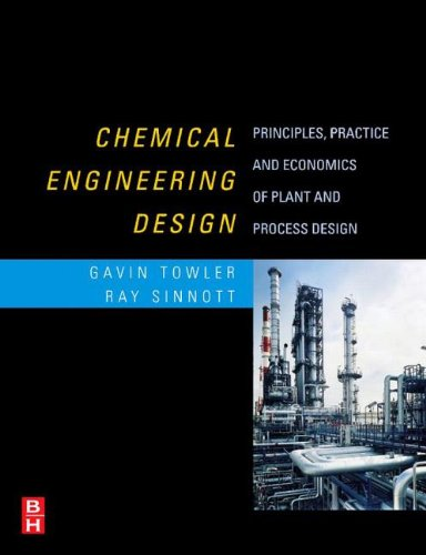 9780080556956: Chemical Engineering Design: Principles, Practice and Economics of Plant and Process Design