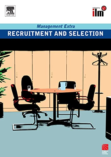 9780080557434: Recruitment and Selection: Revised Edition (Management Extra)