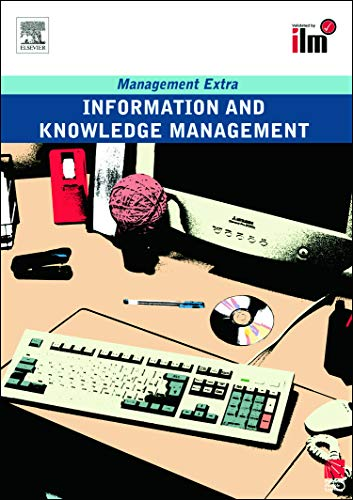 9780080557472: Information and Knowledge Management: Revised Edition (Management Extra)