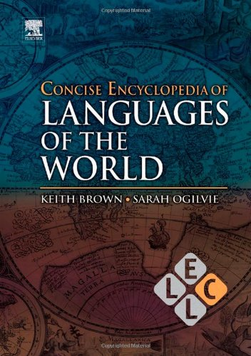 9780080877747: Concise Encyclopedia of Languages of the World (Concise Encyclopedias of Language and Linguistics)