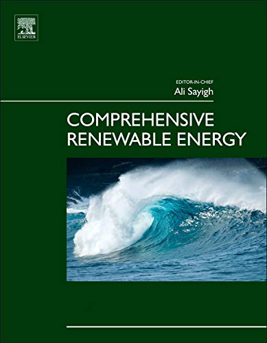 Comprehensive Renewable Energy: Ali Sayigh (Editor)