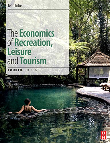 9780080890500: The Economics of Recreation, Leisure and Tourism