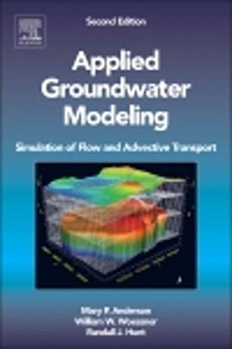 9780080916385: Applied Groundwater Modeling, Second Edition: Simulation of Flow and Advective Transport