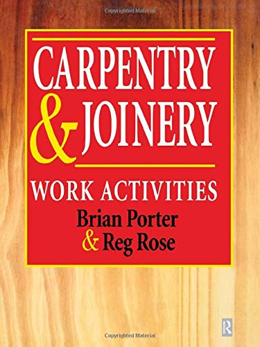9780080928791: Carpentry and Joinery: Work Activities