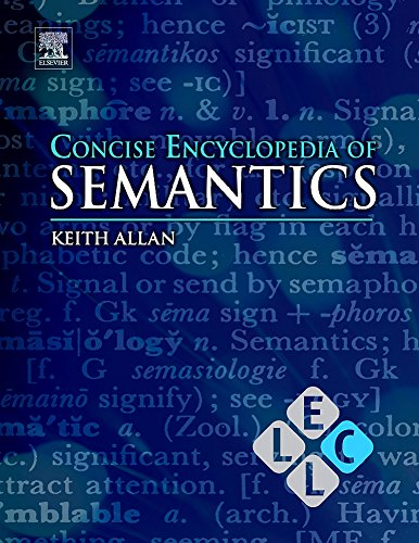 9780080959689: Concise Encyclopedia of Semantics (Concise Encyclopedias of Language and Linguistics)