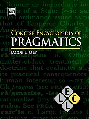 9780080962979: Concise Encyclopedia of Pragmatics (Concise Encyclopedias of Language and Linguistics)