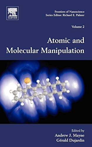 9780080963556: Atomic and Molecular Manipulation: Frontiers of Nanoscience, Volume 2