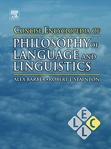 9780080965000: Concise Encyclopedia of Philosophy of Language and Linguistics (Concise Encyclopedias of Language and Linguistics)