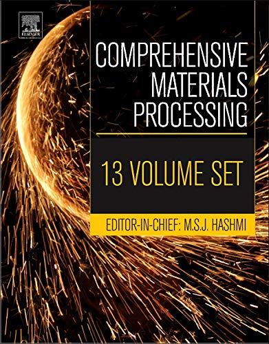 Comprehensive Materials Processing [THIRTEEN VOLUME SET]: Eric Conrad
