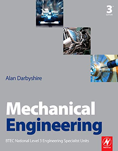 Mechanical Engineering: BTEC National Level 3 Engineering Specialist Units: Darbyshire, Alan