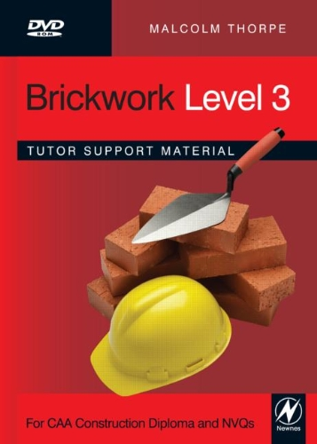 Brickwork Level 3 Tutor Support Material: Tutor Support Material Level 3: Malcolm Thorpe
