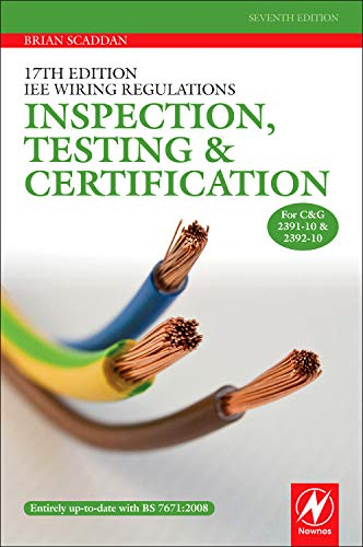 9780080966106: 17th Edition IEE Wiring Regulations: Inspection, Testing and Certification