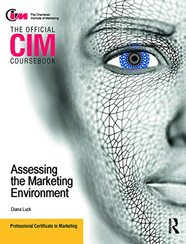 9780080966229: CIM Coursebook Assessing the Marketing Environment (The Official Cim Coursebook)