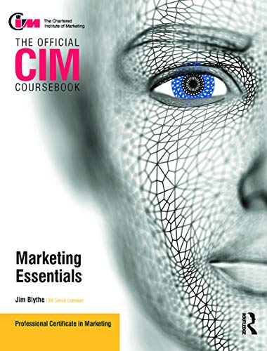9780080966243: CIM Coursebook Marketing Essentials (The Official Cim Coursebook)