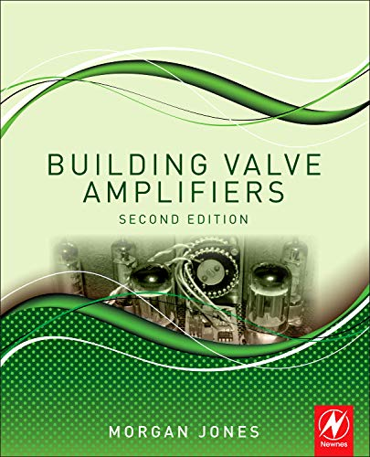 9780080966380: Building Valve Amplifiers, Second Edition