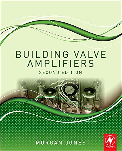 9780080966380: Building Valve Amplifiers, Second Edition