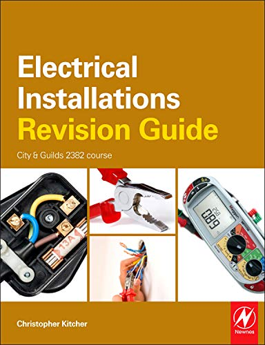 9780080966441: Electrical Installations Revision Guide: City & Guilds 2391 course (City & Guilds Revision Guide)