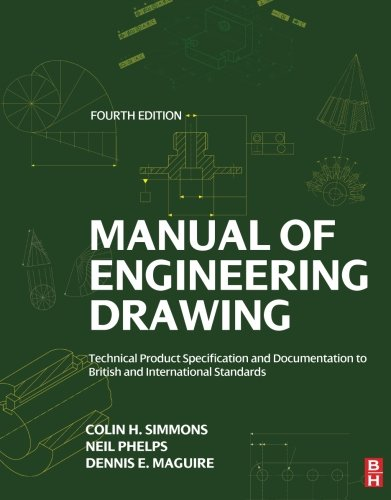 9780080966526: Manual of Engineering Drawing, Fourth Edition: Technical Product Specification and Documentation to British and International Standards