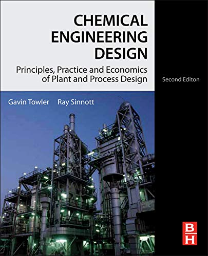 9780080966595: Chemical Engineering Design, Second Edition: Principles, Practice and Economics of Plant and Process Design