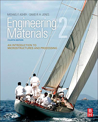 9780080966687: Engineering Materials 2, Fourth Edition: An Introduction to Microstructures and Processing (International Series on Materials Science and Technology)