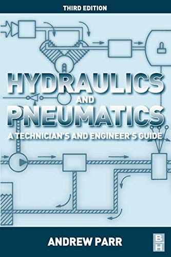 9780080966748: Hydraulics and Pneumatics, Third Edition: A Technician's and Engineer's Guide