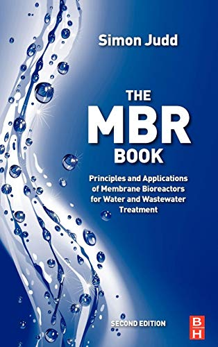9780080966823: The MBR Book, Second Edition: Principles and Applications of Membrane Bioreactors for Water and Wastewater Treatment