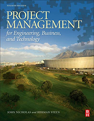 9780080967042: Project Management for Engineering, Business, and Technology