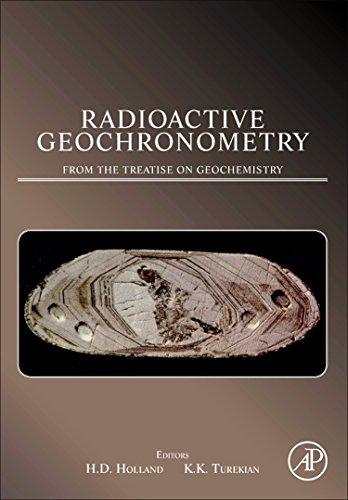 9780080967080: Radioactive Geochronometry: A derivative of the Treatise on Geochemistry
