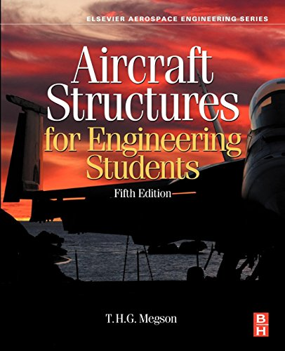 9780080969053: Aircraft Structures for Engineering Students, Fifth Edition (Elsevier Aerospace Engineering)