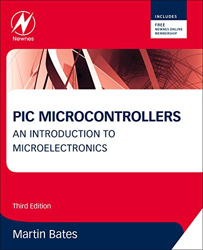 9780080969114: PIC Microcontrollers, Third Edition: An Introduction to Microelectronics