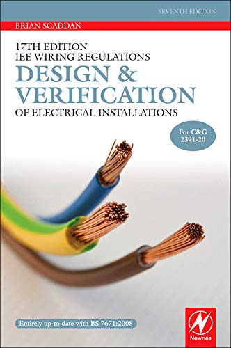 9780080969145: 17th Edition IEE Wiring Regulations: Design and Verification of Electrical Installations