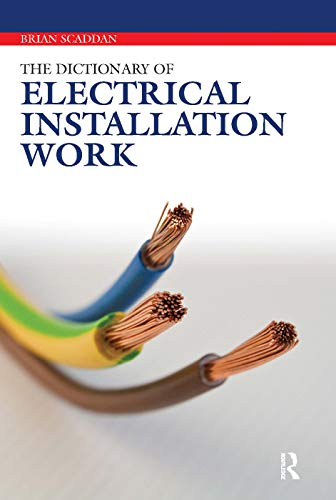 9780080969374: The Dictionary of Electrical Installation Work