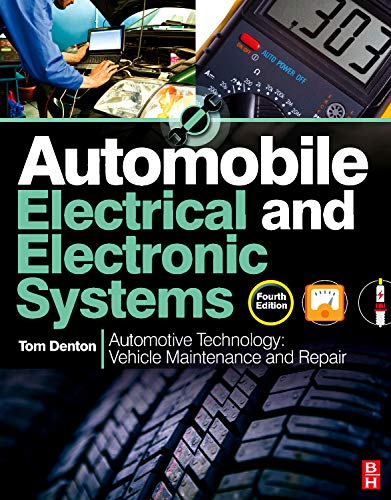 Automobile Electrical and Electronic Systems: Denton, Tom