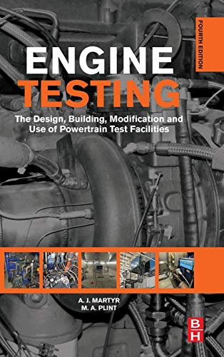 9780080969497: Engine Testing, Fourth Edition: The Design, Building, Modification and Use of Powertrain Test Facilities