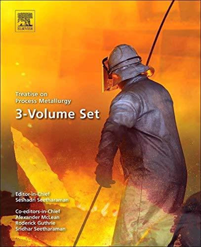 9780080969510: Treatise on Process Metallurgy: 3-VOLUME SET