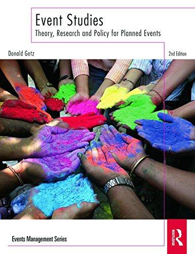 9780080969534: Event Studies: Theory, Research and Policy for Planned Events (Events Management)