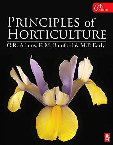 9780080969572: Principles of Horticulture