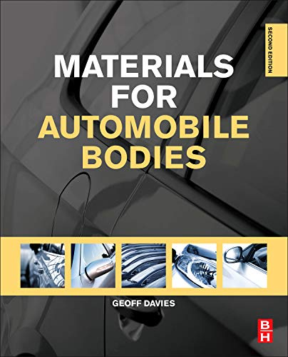 9780080969794: Materials for Automobile Bodies, Second Edition