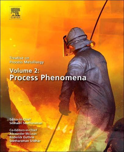 9780080969848: Treatise on Process Metallurgy, Volume 2: Process Phenomena