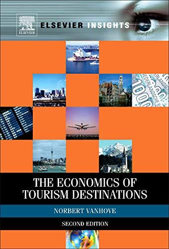 9780080969961: The Economics of Tourism Destinations (Elsevier Insights)