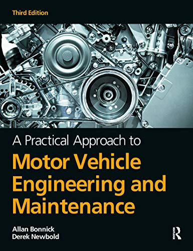 9780080969985: A Practical Approach to Motor Vehicle Engineering and Maintenance