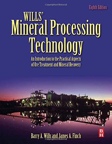 9780080970530: Wills' Mineral Processing Technology, Eighth Edition: An Introduction to the Practical Aspects of Ore Treatment and Mineral Recovery