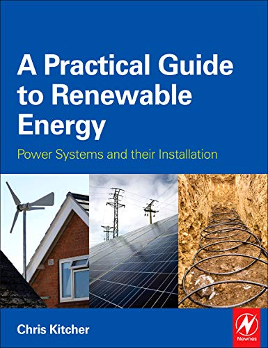 9780080970646: A Practical Guide to Renewable Energy: Microgeneration systems and their Installation