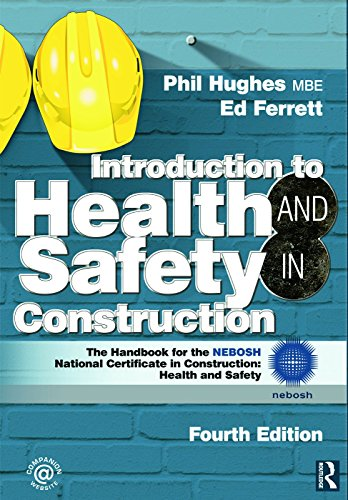 9780080970684: Introduction to Health and Safety in Construction: The Handbook for the NEBOSH National Certificate in Construction: Health and Safety