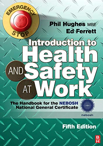 9780080970707: Introduction to Health and Safety at Work: The Handbook for the NEBOSH National General Certificate