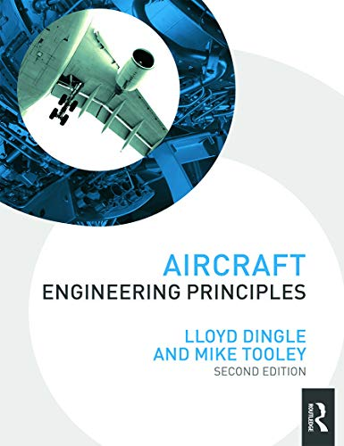 9780080970844: Aircraft Engineering Principles (Taylor & Francis Aerospace and Aviation Engineering)