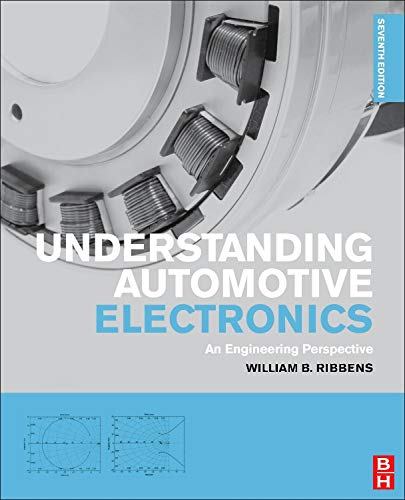 9780080970974: Understanding Automotive Electronics, Seventh Edition: An Engineering Perspective