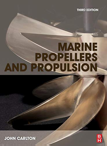 9780080971230: Marine Propellers and Propulsion, Third Edition