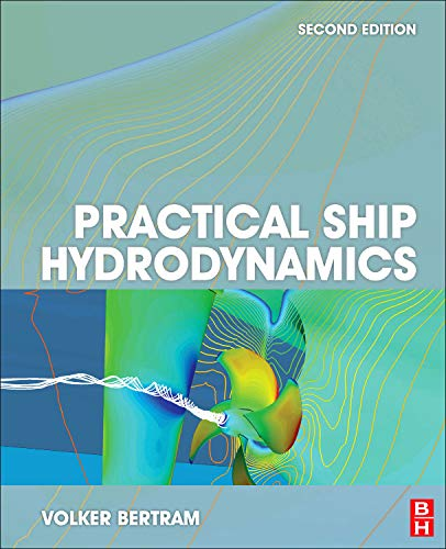 9780080971506: Practical Ship Hydrodynamics, Second Edition