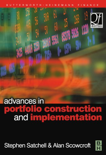 9780080971865: Advances in Portfolio Construction and Implementation